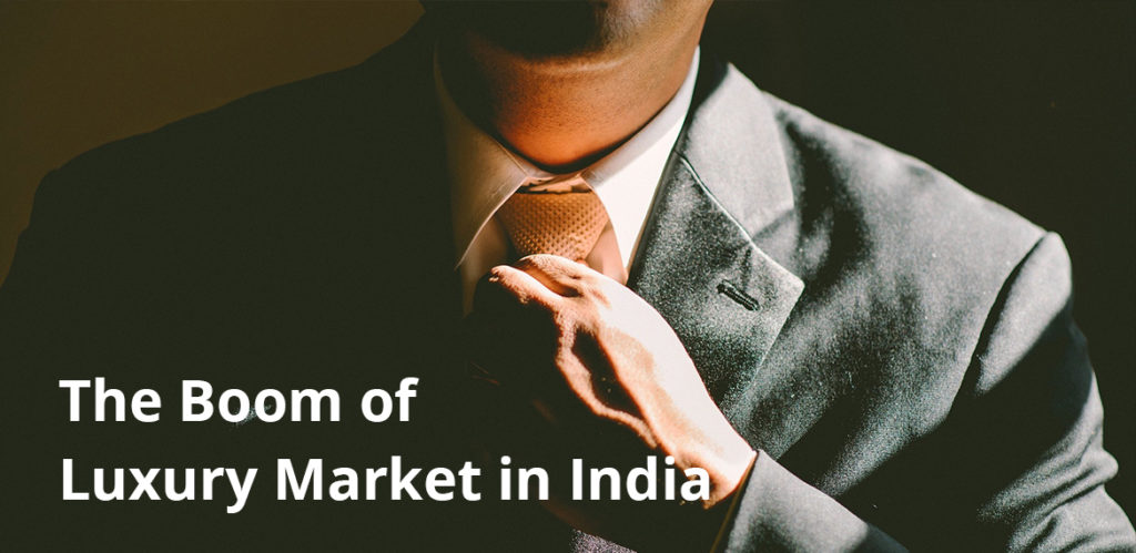 The Boom of Luxury Market in India