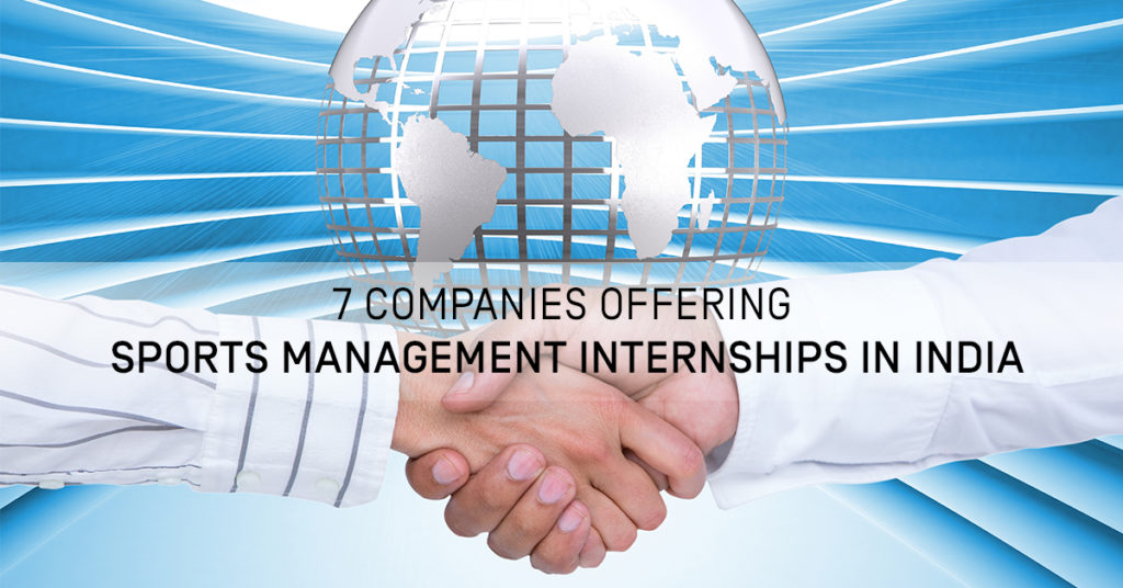 7 Companies Offering Sports Management Internships in India