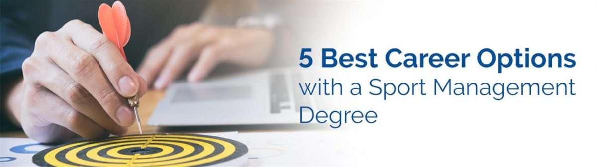 5 Best Career Options with a Sports Management Degree