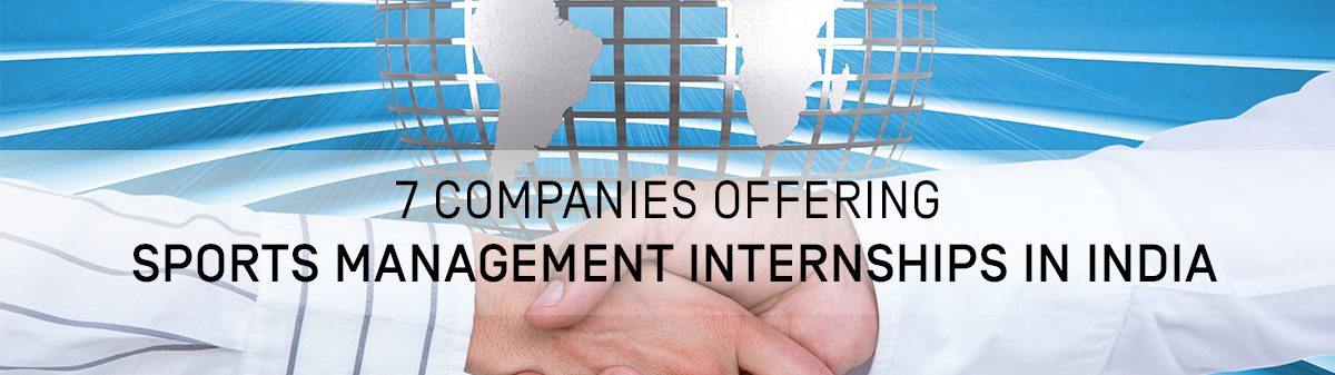 7 Companies offering Sports Management Internships in India 1200x337 - 7 Companies Offering Sports Management Internships in India