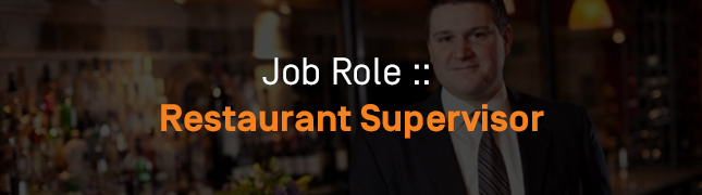 How to Become A Restaurant Supervisor?