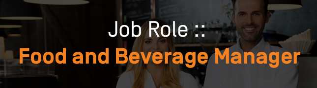 How to Become a Food and Beverage Manager?