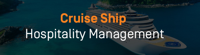 How to Pursue a Career in Cruise Ship Hospitality Management - How to Pursue a Career in Cruise Ship Hospitality Management?