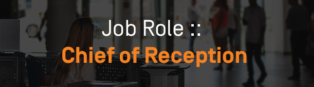 How to Become a Chief of Reception?