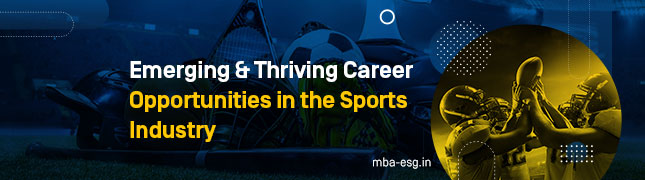 Emerging & Thriving Career Opportunities in the Sports Industry